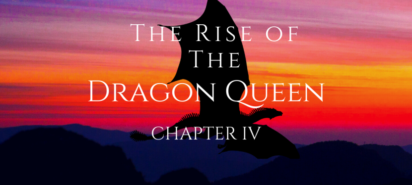 The Rise of The Dragon Queen-Chapter4